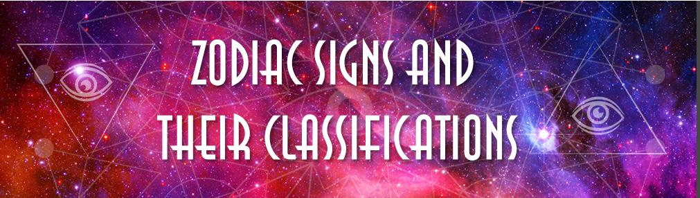Zodiac Signs and their Classifications