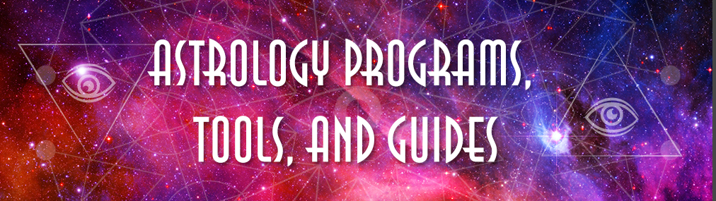Astrology Programs, Tools and Guides