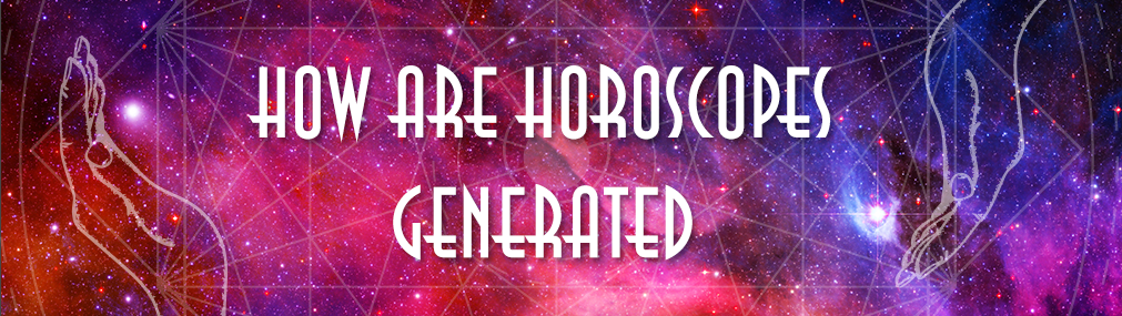 How horoscopes generated