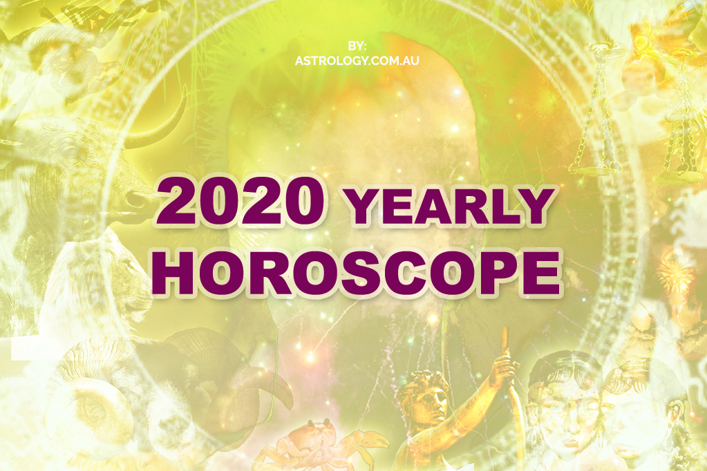 2020 YEARLY HOROSCOPE